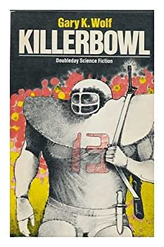 Killerbowl (Doubleday science fiction) 038504738X Book Cover