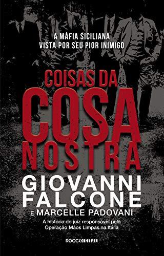 Coisas da Cosa Nostra: A máfia vista por seu pior inimigo