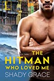 The Hitman Who Loved Me (McCoy's Boys Book 3)