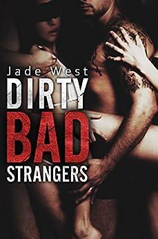 Dirty Bad Strangers by [Jade West, John Hudspith]