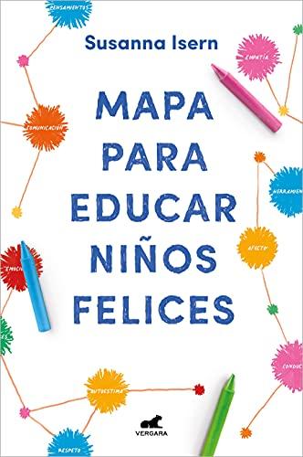 Mapa para educar niños felices (Libro práctico)