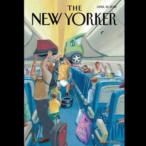 The New Yorker, April 16th 2012 (Daniel Mendelsohn, Lauren Collins, Nathan Heller) audiobook cover art