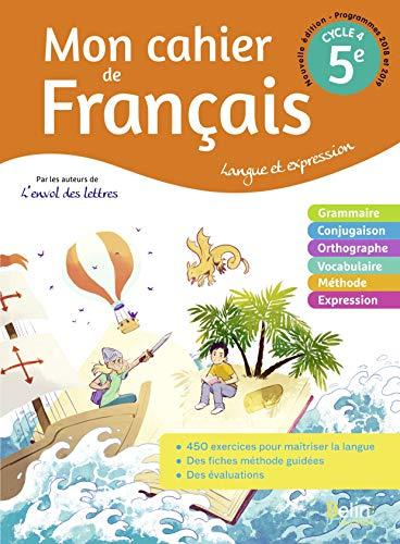 Mon cahier de Français 5ème: Cahier élève 2020