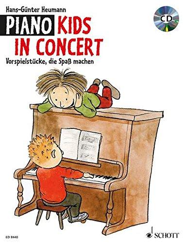 Piano Kids in Concert: Vorspielstücke, die Spaß machen. Klavier. Ausgabe mit CD.: Vorspielstücke, die Spass machen