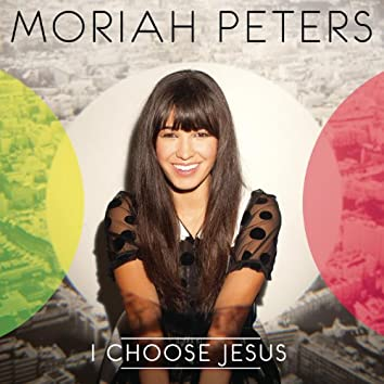 I Choose Jesus