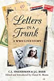 Letters in a Trunk: A WWII Love Story