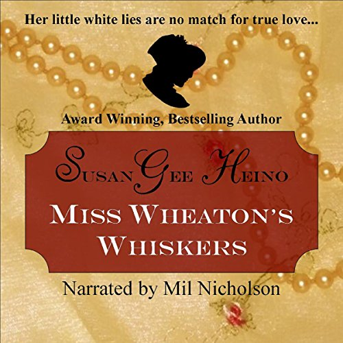 Miss Wheaton's Whiskers audiobook cover art
