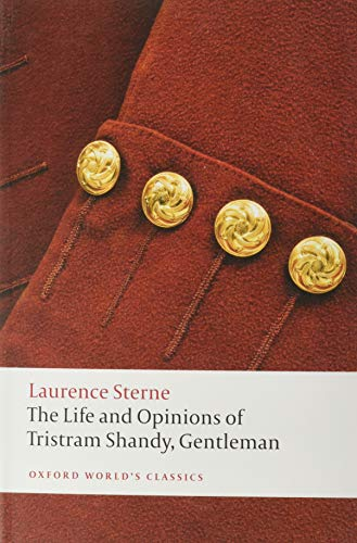 The Life and Opinions of Tristram Shandy, Gentleman (Oxford World's Classics)