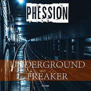 Underground Freaker