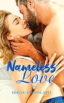 Nameless Love di [Irene Pistolato]