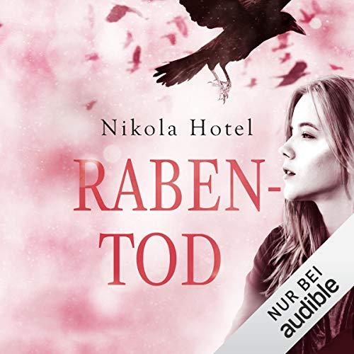 Rabentod     Rabenblut 2              Autor:                                                                                                                                 Nikola Hotel                               Sprecher:                                                                                                                                 Tanja Esche,                                                                                        Torben Kessler                      Spieldauer: 11 Std. und 52 Min.     224 Bewertungen     Gesamt 4,6