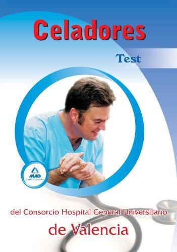 Celadores Del Consorcio Hospital General Universitario De Valencia. Test
