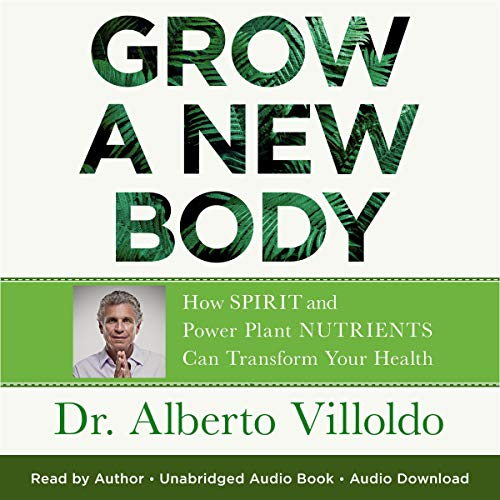 Grow a New Body audiobook cover art