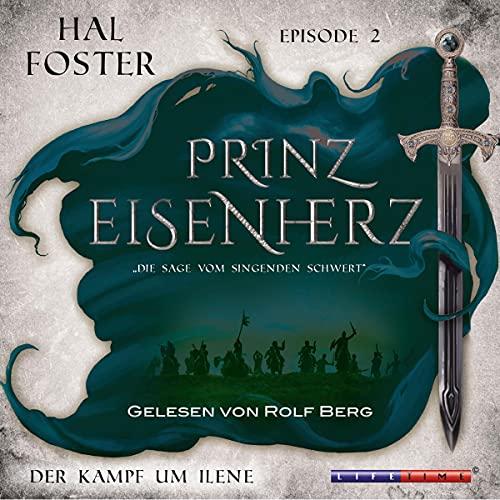 Der Kampf um Ilene: Prinz Eisenherz 2