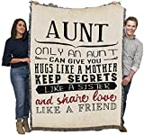 Only an Aunt Can Give You Hugs Like a Mother Keep Secrets Like a Sister - Cotton Woven Blanket Throw - Made in The USA (72x54)