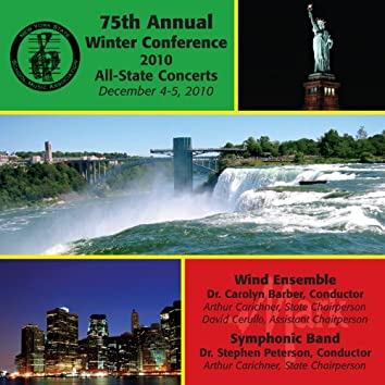 New York State School Music Association 75th Annual Winter Conference 2010 All-State Concerts – Wind Ensemble & Symphonic Band