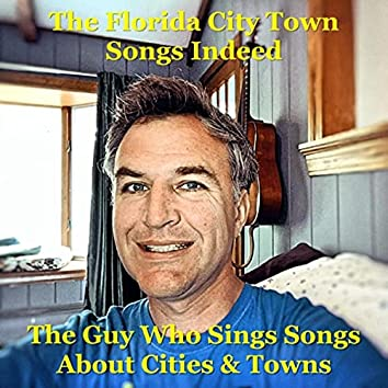 The Florida City Town Songs Indeed