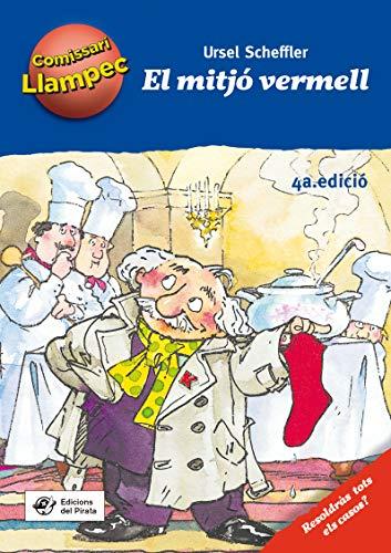 El Mitjó Vermell: Llibre infantil de detectius per a nens de 8 anys amb enigmes per resoldre anant davant del mirall! Llibre per nens en català: 1 (Comissari Llampec)