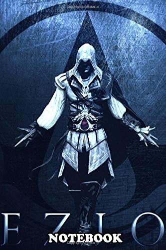 Notebook: Ezio Poster Ii Inspired By Famous Video Game , Journal for Writing, College Ruled Size 6' x 9', 110 Pages