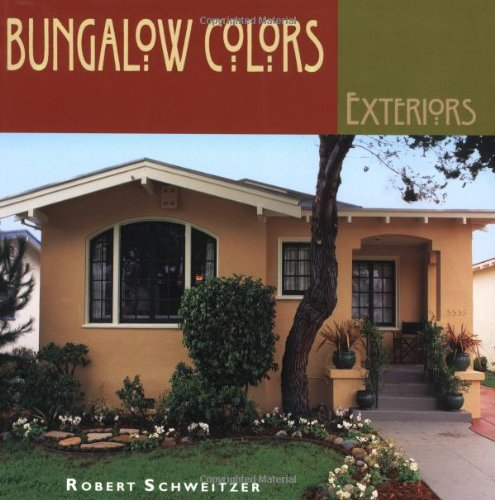 Bungalow Colors: Exteriors