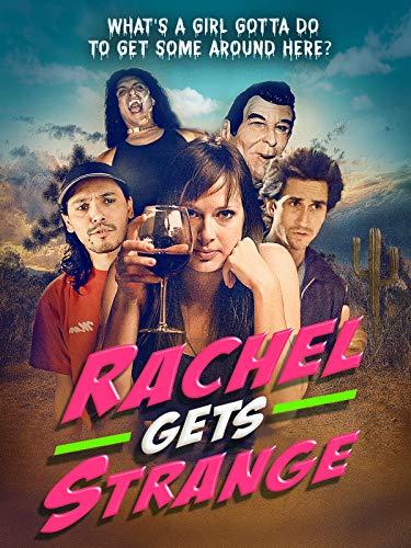Rachel Gets Strange
