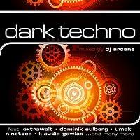Dark Techno by Mixed By Dj Arcane