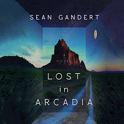 Lost in Arcadia audiobook cover art