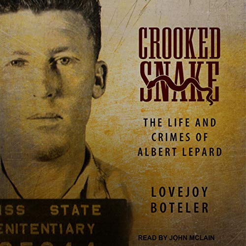 Crooked Snake Audiobook By Lovejoy Boteler cover art