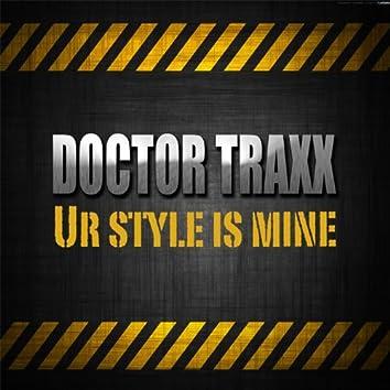 Ur Style Is Mine