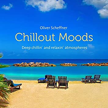 Chillout Moods (Deep chillin´and relaxin´atmospheres)