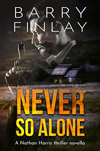 Never So Alone: A Marcie Kane Thriller Collection Prequel by [Barry Finlay]