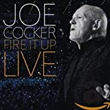 Cocker,Joe: Fire It Up-Live (Audio CD (Standard Version))