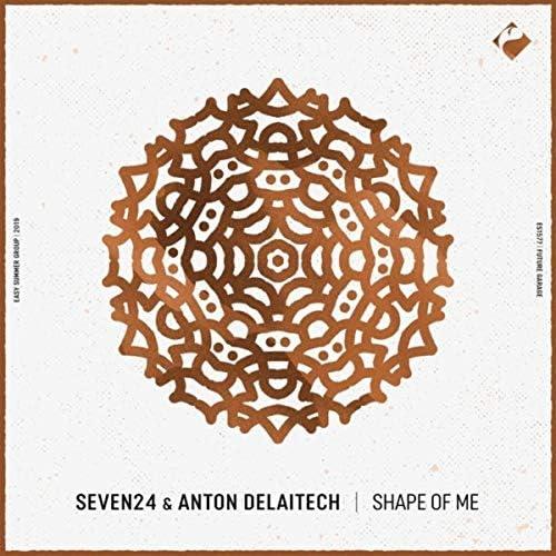 Seven24 & Anton Delaitech