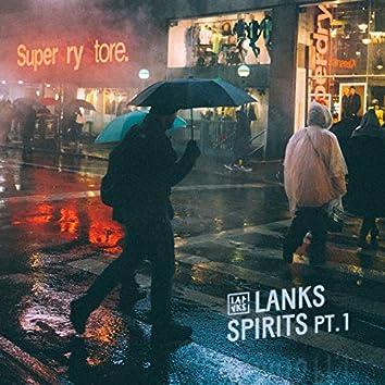SPIRITS PT.1