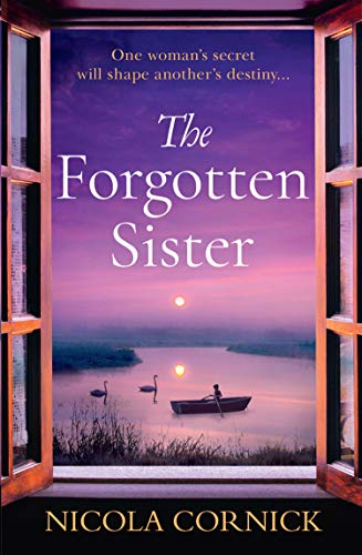 The Forgotten Sister: Escape with this captivating historical mystery