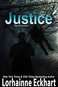 Justice (The O'Connells Book 8) by [Lorhainne Eckhart]