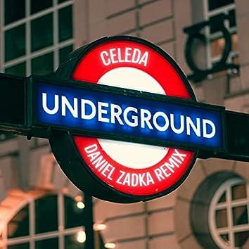 The Underground (Daniel Zadka Remix)