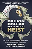 Billion Dollar Hollywood Heist: The A-List Kingpin and the Poker Ring that Brought Down Tinseltown (Front Page Detectives)