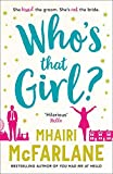 Who's That Girl: A laugh-out-loud sparky romcom!