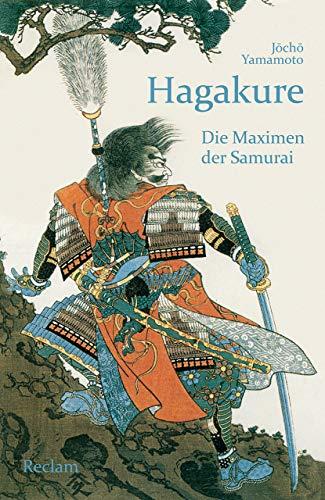 Hagakure: Die Maximen der Samurai (Reclams Universal-Bibliothek)
