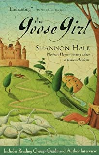 The Goose Girl by Hale, Shannon [Bloomsbury USA Childrens,2005] (Paperback) Reprint Edition