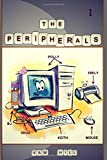 The PERIPHERALS: What if computers could talk?