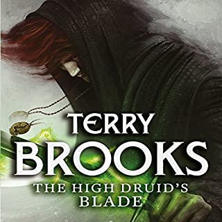 The High Druid's Blade     The Defenders of Shannara              By:                                                                                                                                 Terry Brooks                               Narrated by:                                                                                                                                 Simon Vance                      Length: 10 hrs and 20 mins     50 ratings     Overall 4.5