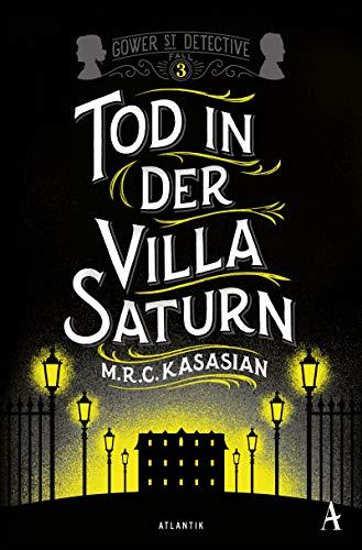 Tod in der Villa Saturn (Gower Street Detective)