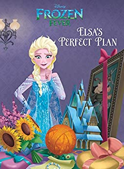 Frozen Fever Prequel (Disney Storybook (eBook)) by [Disney Book Group]