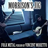 Morrison's Jig (Folk Metal Version)