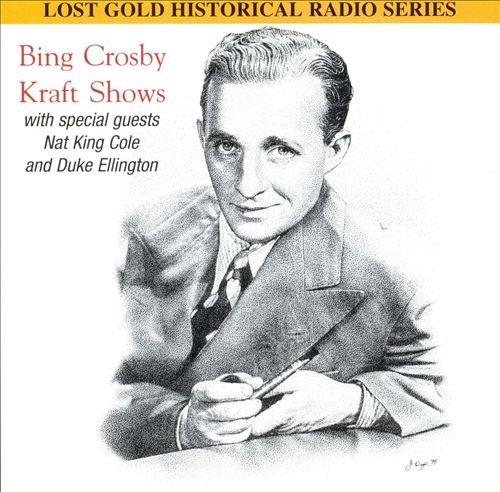 Bing Crosby Kraft Shows 1