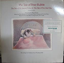 The Tale of Peter Rabbit - The Tale of Mr. Jeremy Fisher - & The Tale of Two Bad Mice