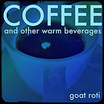 Coffee & Other Warm Beverages