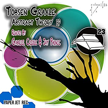 Abstract Theory EP (Remixes by Gabriel Creole & Jay Phonic)